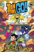 Cover-Bild zu Fisch, Sholly: Teen Titans Go!: Weirder Things