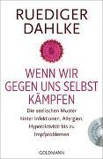 Cover-Bild zu Dahlke, Ruediger: Wenn wir gegen uns selbst kämpfen