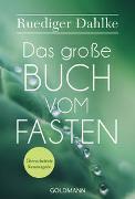 Cover-Bild zu Dahlke, Ruediger: Das große Buch vom Fasten