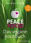 Cover-Bild zu Dahlke, Ruediger: Peace Food - Das vegane Kochbuch