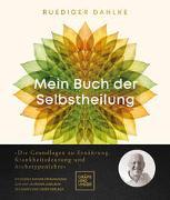 Cover-Bild zu Dahlke, Ruediger: Mein Buch der Selbstheilung