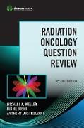 Cover-Bild zu Radiation Oncology Question Review, Second Edition (eBook) von Weller, Michael A. (Hrsg.)