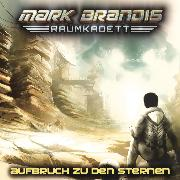 Cover-Bild zu 01: Aufbruch zu den Sternen (Audio Download) von Weymarn, Balthasar von