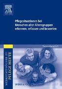 Cover-Bild zu Pflegesituationen bei Menschen aller Altersgruppen erkennen, erfassen und bewerten von Kania, Christian