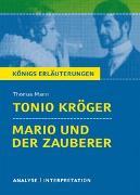 Cover-Bild zu Tonio Kröger / Mario und der Zauberer von Thomas Mann von Mann, Thomas