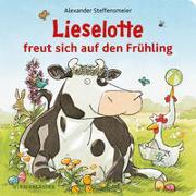 Cover-Bild zu Lieselotte freut sich auf den Frühling von Steffensmeier, Alexander