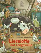 Cover-Bild zu Lieselotte hat Langeweile von Steffensmeier, Alexander