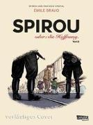 Cover-Bild zu Spirou und Fantasio Spezial 34: Spirou: oder die Hoffnung 3 von Bravo, Émile