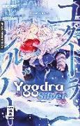 Cover-Bild zu Yggdra Silver 01 von Karaage, Tarou
