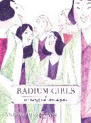 Cover-Bild zu Radium Girls - Ihr Kampf um Gerechtigkeit von Cy.