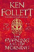 Cover-Bild zu The Evening and the Morning von Follett, Ken