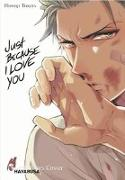 Cover-Bild zu Just Because I Love you von Tokita, Honoji