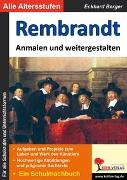 Cover-Bild zu Rembrandt ... anmalen und weitergestalten (eBook) von Berger, Eckhard
