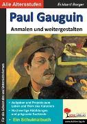 Cover-Bild zu Paul Gauguin ... anmalen und weitergestalten (eBook) von Berger, Eckhard