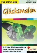 Cover-Bild zu Glücksmalen (eBook) von Berger, Eckhard