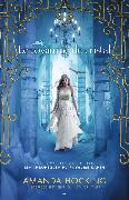 Cover-Bild zu Le royaume de cristal (eBook) von Amanda Hocking, Hocking