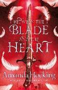 Cover-Bild zu Between the Blade and the Heart (eBook) von Hocking, Amanda