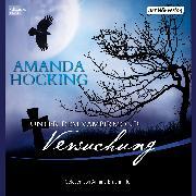 Cover-Bild zu Unter dem Vampirmond - Versuchung (Audio Download) von Hocking, Amanda