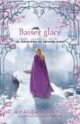 Cover-Bild zu Baise glace (eBook) von Amanda Hocking, Hocking