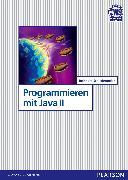 Cover-Bild zu Programmieren mit Java II von Schiedermeier, Reinhard