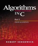 Cover-Bild zu Algorithms in C, Part 5 von Sedgewick, Robert