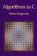 Cover-Bild zu Algorithms in C (paperback) von Sedgewick, Robert