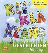 Cover-Bild zu Kliklaklanggeschichten im Frühling von Gulden, Elke