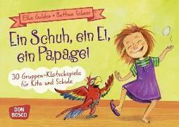 Cover-Bild zu Ein Schuh, ein Ei, ein Papagei von Gulden, Elke