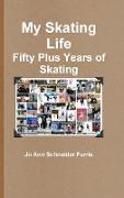 Cover-Bild zu MY SKATING LIFE von Schneider Farris, Jo Ann