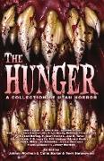 Cover-Bild zu The Hunger: A Collection of Utah Horror (eBook) von Forman, K. Scott