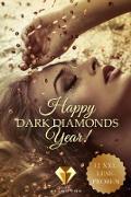Cover-Bild zu Happy Dark Diamonds Year 2018! 12 düster-romantische XXL-Leseproben (eBook) von White, Raywen