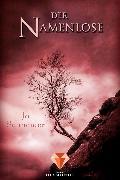 Cover-Bild zu Der Namenlose (Die Unbestimmten 2) (eBook) von Schneider, Jo