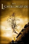 Cover-Bild zu Die Lichtbringende (Die Unbestimmten 3) (eBook) von Schneider, Jo