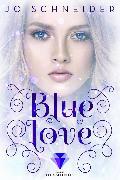 Cover-Bild zu Blue Love (Die Blue-Reihe 2) (eBook) von Schneider, Jo