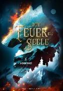 Cover-Bild zu Dem Feuer die Seele von Schneider, Jo