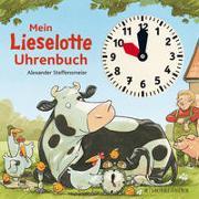 Cover-Bild zu Mein Lieselotte Uhrenbuch von Steffensmeier, Alexander