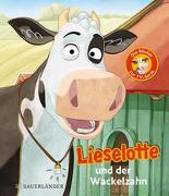 Cover-Bild zu Lieselotte und der Wackelzahn von Krämer, Fee
