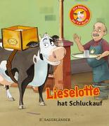 Cover-Bild zu Lieselotte hat Schluckauf von Steffensmeier, Alexander