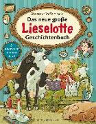 Cover-Bild zu Das neue große Lieselotte Geschichtenbuch von Steffensmeier, Alexander
