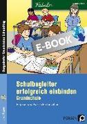 Cover-Bild zu Schulbegleiter erfolgreich einbinden - Grundschule (eBook) von Kremer, Gabriele