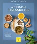 Cover-Bild zu Natürliche Stresskiller von Ritter, Claudia