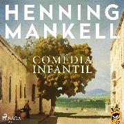 Cover-Bild zu Comédia Infantil (Audio Download) von Mankell, Henning