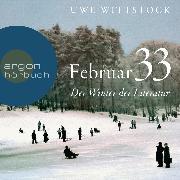 Cover-Bild zu Feb 33 - Der Winter der Literatur (Ungekürzt) (Audio Download) von Wittstock, Uwe