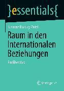 Cover-Bild zu Raum in den Internationalen Beziehungen (eBook) von Buckley-Zistel, Susanne