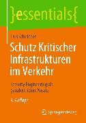 Cover-Bild zu Schutz Kritischer Infrastrukturen im Verkehr (eBook) von Schnieder, Lars