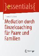 Cover-Bild zu Mediation durch Einzelcoaching für Paare und Familien (eBook) von Spörer, Thomas