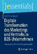 Cover-Bild zu Digitale Transformation des Marketings und Vertriebs in B2B-Unternehmen (eBook) von Steuernagel, Axel