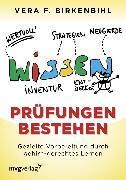 Cover-Bild zu Prüfungen bestehen (eBook) von Birkenbihl, Vera F.