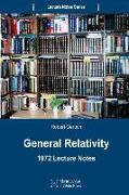 Cover-Bild zu General Relativity: 1972 Lecture Notes von Geroch, Robert