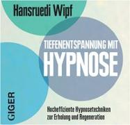 Cover-Bild zu Tiefenentspannung von Wipf, Hansruedi